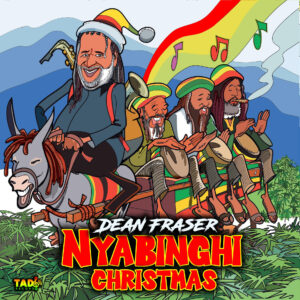 IT'S beginning to look a lot like Christmas for Dean Fraser. Nyahbinghi Christmas , that is.