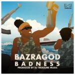Bazragod – Badness