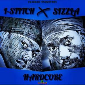 Sizzla & I-Stitch – Hardcore