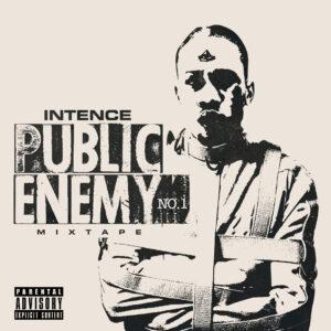 INTENCE – Public Enemy No. 1 (feat. Govana)