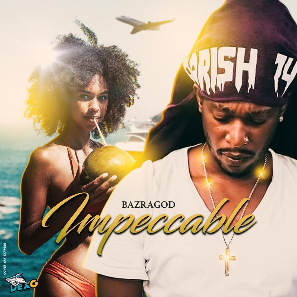 BAZRAGOD – IMPECCABLE