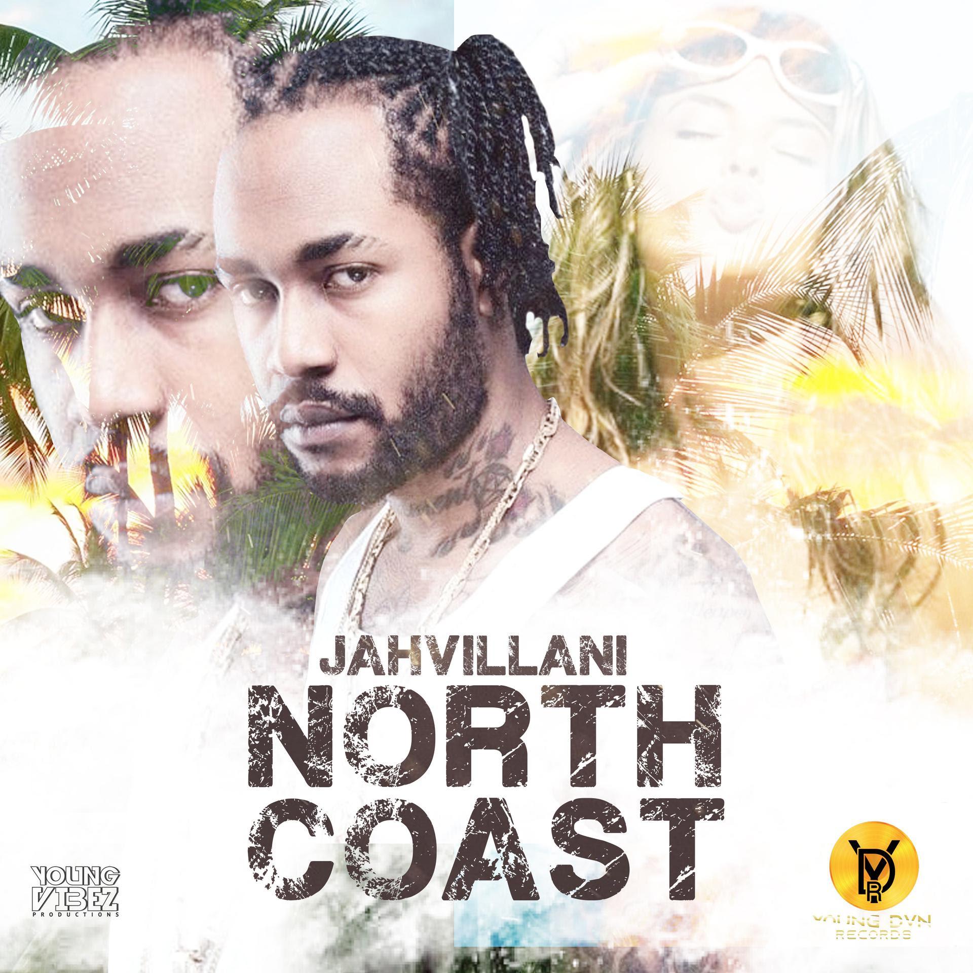 Jahvillani – North Coast
